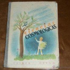 Libros antiguos: CIENCIAS COSMOLOGICAS. Lote 39932982