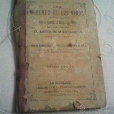 Libros antiguos: ANTIGUO LIBRO LOS DEBERES DE LOS NIÑOS EN SUS RELACIONES CON LA RELIGION: LA MORAL Y LA PIEDAD,. Lote 39962284