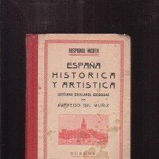 Livres anciens: ESPAÑA HISTORICA Y ARTISTICA, CIUDADES, MUSEOS, MONUMENTOS Y NARRACIONES HEROICAS. Lote 40034254