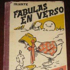 Libros antiguos: FABULAS EN VERSO - IRIARTE - HIJOS DE SANTIAGO RODRIGEZ BURGOS - 112 PAGINAS - 16,5 X 11,5 CMS.. Lote 38252357