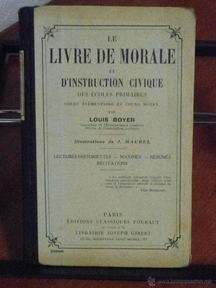 LE LIVRE DE MORALE ET D´INSTRUCTION CIVIQUE. 1935 (Libros Antiguos, Raros y Curiosos - Libros de Texto y Escuela)