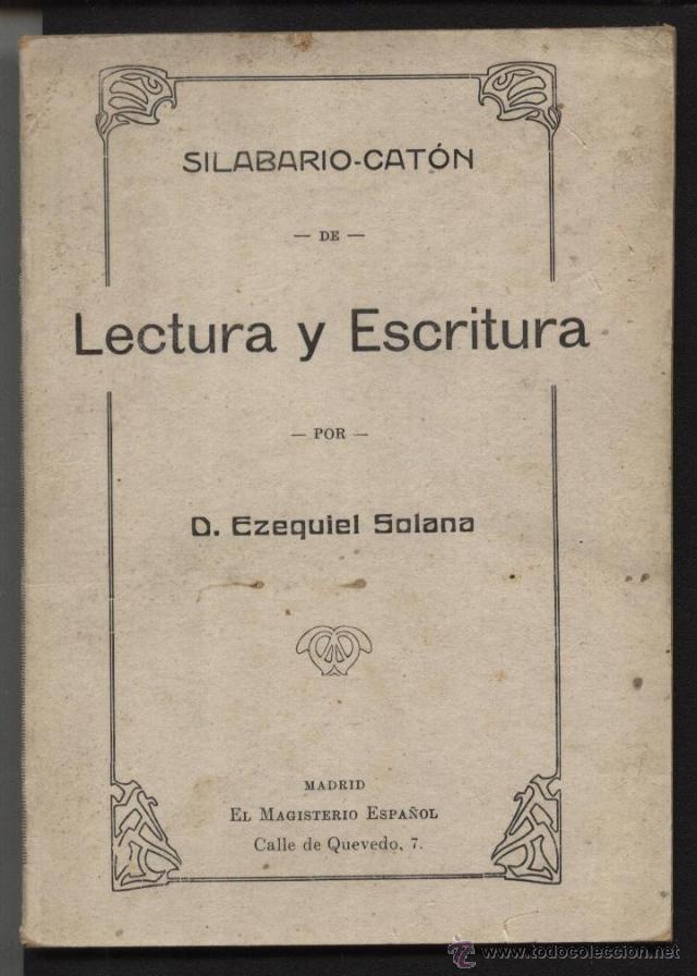 SOLANA, EZEQUIEL / LECTURA Y ESCRITURA (Libros Antiguos, Raros y Curiosos - Libros de Texto y Escuela)