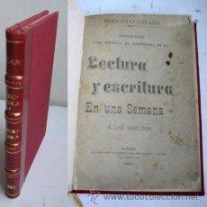 Libros antiguos: LECTURA Y ESCRITURA EN UNA SEMANA. LOZANO, FERNANDO. 1893. Lote 40794157