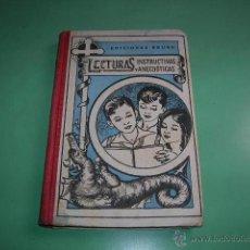 Libros antiguos: LIBRO LECTURAS INSTRUCTIVAS Y ANECDÓTICAS. Lote 40999400