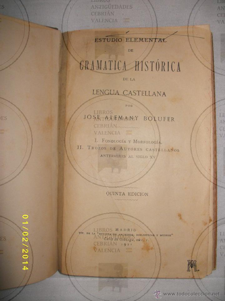 ESTUDIO ELEMENTAL DE GRAMATICA HISTÓRICA DE LA LENGUA CASTELLANA (Libros Antiguos, Raros y Curiosos - Libros de Texto y Escuela)