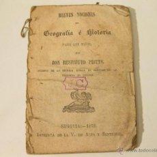 Libros antiguos: BREVES NOCIONES DE GEOGRAFIA E HISTORIA PARA LOS NIÑOS. SEGOVIA 1872. Lote 41479433