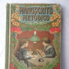 Libros antiguos: LIBRO. EL MANUSCRITO METÓDICO. AÑO 1911.. Lote 41529913