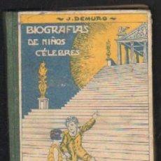 Libros antiguos: BIOGRAFÍAS DE NIÑOS CÉLEBRES. LIBRO SEGUNDO DE LECTURA A-ESC-1407. Lote 41602365