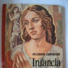 Libros antiguos: INFANCIA DE JESUS 1954 ED. HIJOS DE SANTIAGO RODRIGUEZ. Lote 41799295