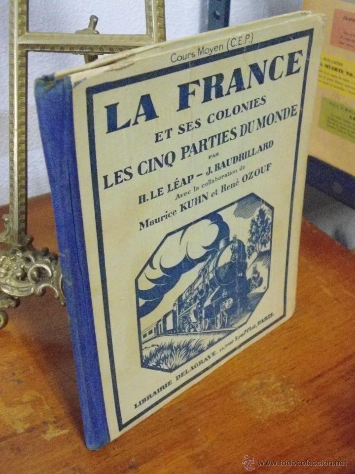 Libros antiguos: LA FRANCE ET SES COLONIES. 1934 - Foto 2 - 41941765