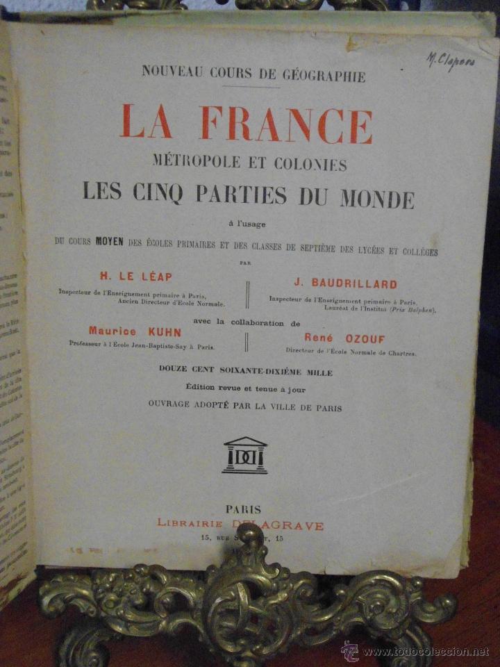 Libros antiguos: LA FRANCE ET SES COLONIES. 1934 - Foto 3 - 41941765