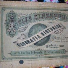 Libros antiguos: ATLAS ELEMENTAL, GEOGRAFIA HISTORICA LIBRERIA VIUDA DE HERNANDO MADRID 1889. Lote 42223318