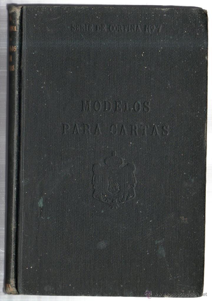 MODELOS PARA CARTAS EN ESPAÑOL Y EN INGLÉS. R. DIEZ DE LA CORTINA, EDITOR. NUEVA YORK. 1904. (Libros Antiguos, Raros y Curiosos - Libros de Texto y Escuela)