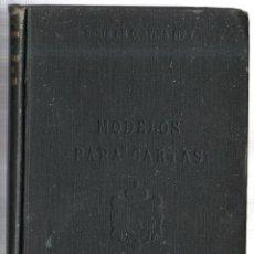 Libros antiguos: MODELOS PARA CARTAS EN ESPAÑOL Y EN INGLÉS. R. DIEZ DE LA CORTINA, EDITOR. NUEVA YORK. 1904.. Lote 42380666