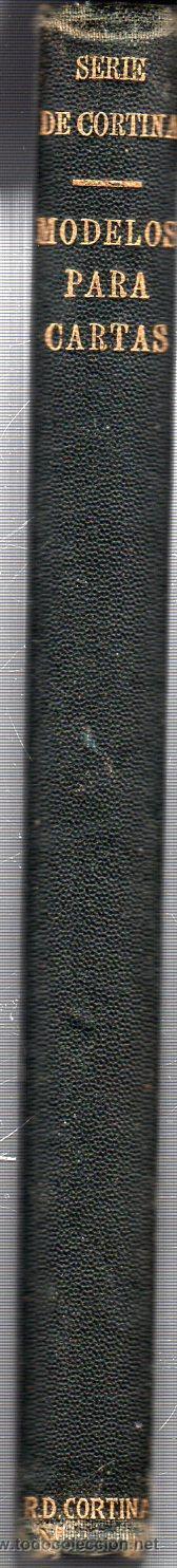 Libros antiguos: MODELOS PARA CARTAS EN ESPAÑOL Y EN INGLÉS. R. DIEZ DE LA CORTINA, EDITOR. NUEVA YORK. 1904. - Foto 3 - 42380666