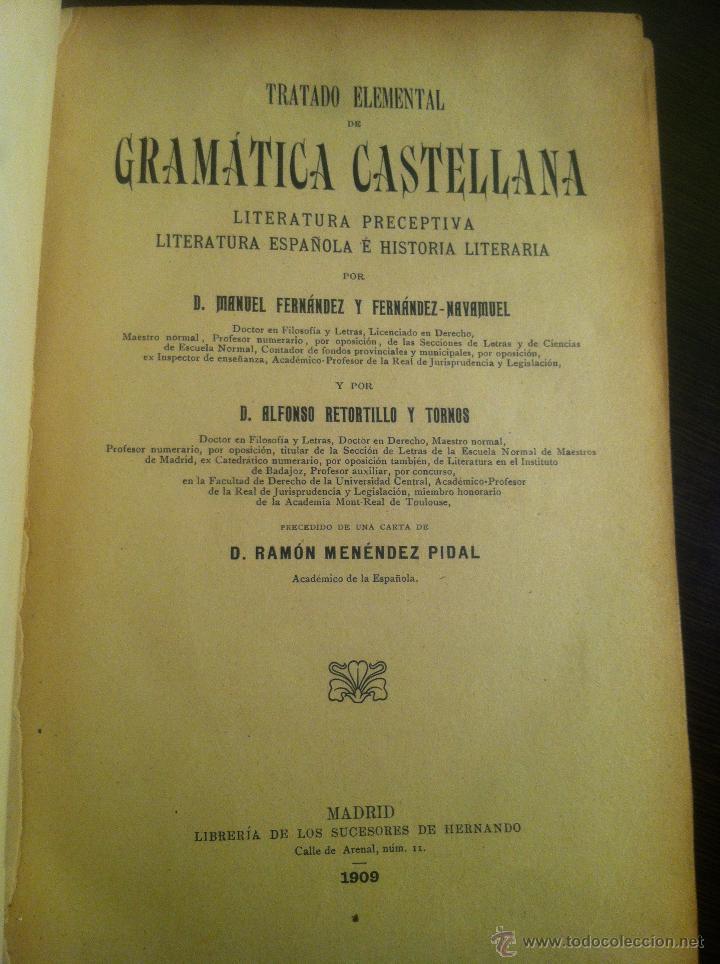 Libros antiguos: Tratado elemental de gramática castellana. D. Manuel Fernández y Fernández-Navamuel. Madrid, 1909. - Foto 4 - 42466714