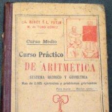 Libros antiguos: CURSO PRÁCTICO DE ARITMÉTICA A. MINET Y L. PATIN LIBRERÍA FERNANDO NATHAN AÑO 1934. Lote 43234494