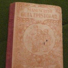 Libros antiguos: F 2762 MASVIDAL Y PUIG : MANUSCRITO GUÍA EPISTOLAR. (ROSALS, 1931). Lote 43537983