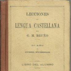 Libros antiguos: LECCIONES DE LENGUA CASTELLANA. Lote 43681900