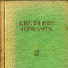Libros antiguos: LECTURES D'INFANTS 2 (1931) CATALÁN - ILUSTRADO POR LOLA ANGLADA. Lote 43813170
