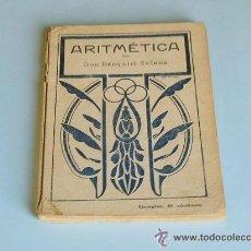 Libros antiguos: ARITMÉTICA POR DON EZEQUIEL SOLANA. Lote 43981957