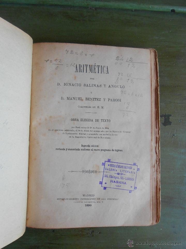 Libros antiguos: ARITMÉTICA. POR IGNACIO SALINAS Y ANGULO Y MANUEL BENITEZ Y PARODI. MADRID 1890. - Foto 2 - 44074012