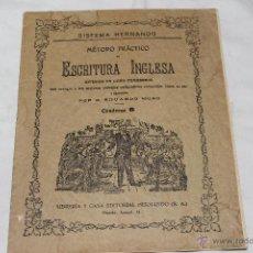 Libros antiguos: METODO PRACTICO DE ESCRITURA INGLESA, DE EDUARDO MORO. Lote 44093417