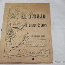 Libros antiguos: EL DIBUJO AL ALCANCE DE TODOS POR JUAN FERRER MIRO. Lote 44093526
