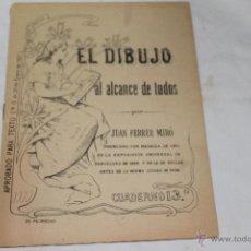 Libros antiguos: EL DIBUJO AL ALCANCE DE TODOS POR JUAN FERRER MIRO. Lote 44093535