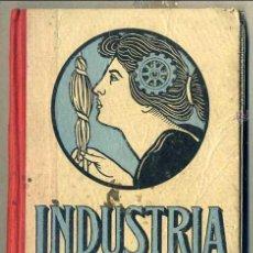 Libros antiguos: LÓPEZ CATALÁN : INDUSTRIA Y COMERCIO (1912). Lote 44158558