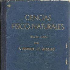 Libros antiguos: CIENCIAS FISICO-NATURALES, TERCER CURSO. Lote 44215492