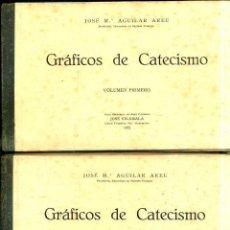 Libros antiguos: AGUILAR AREU : GRÁFICOS DE CATECISMO - DOS TOMOS (VILAMALA, 1932). Lote 44422579