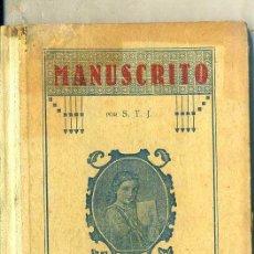 Libros antiguos: MANUSCRITO PRIMERO Y SEGUNDO GRADO (S..J., 1927). Lote 44528297