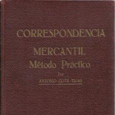 Libros antiguos: CORRESPONDENCIA MERCANTIL, MÉTODO PRÁCTICO. Lote 44864592