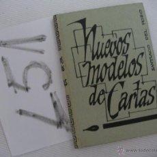 Libros antiguos: ANTIGUO LIBRO - NUEVO MODELOS DE CARTAS. Lote 45336591