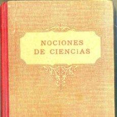 Libros antiguos: NOCIONES DE CIENCIAS (EDELVIVES, 1934) MUY ILUSTRADO. Lote 45372120