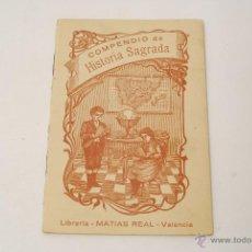 Libros antiguos: COMPENDIO DE HISTORIA SAGRADA. LIBRERÍA MATIAS REAL. VALENCIA.. Lote 45490417