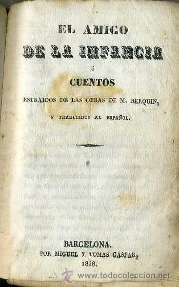 Libros antiguos: EL AMIGO DE LOS NIÑOS O CUENTOS DE BERQUIN (GASPAR, 1828) PERGAMINO - Foto 4 - 45540278