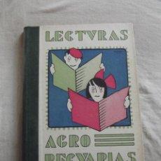 Libros antiguos: LECTURAS AGROPECUARIAS PARA USO DE LAS ESCUELAS RURALES 1933. Lote 45631347