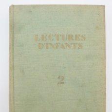 Libros antiguos: LECTURES D'INFANTS / AS. PROT. DE L'ENSENYANÇA CATALANA. 1933 / 2ª ED. / ILUSTRADO X LOLA ANGLADA. Lote 176016132