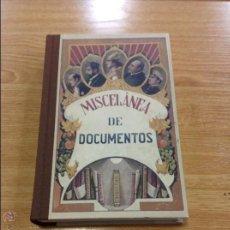 Libros antiguos: MISCELÁNEA DE DOCUMENTOS. Lote 46265735