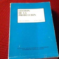 Libros antiguos: GESTION DE LA PRODUCCION. Lote 46351793