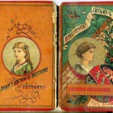 Libros antiguos: JULIÁN BASTINOS : CUENTOS AMERICANOS (BASTINOS, 1884) . Lote 46507121
