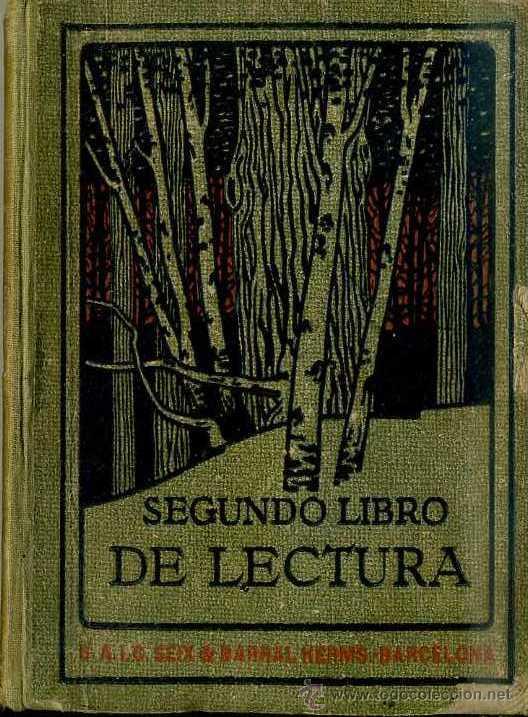 SEGUNDO LIBRO DE LECTURA (SEIX BARRAL. C. 1929) (Libros Antiguos, Raros y Curiosos - Libros de Texto y Escuela)
