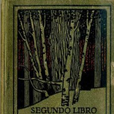 Libros antiguos: SEGUNDO LIBRO DE LECTURA (SEIX BARRAL. C. 1929) . Lote 46507273