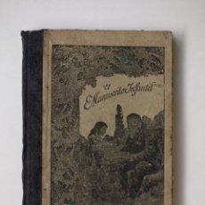Libros antiguos: ANTIGUO LIBRO ESCOLAR EL MANUSCRITO INFANTIL. Lote 46510680