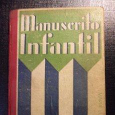 Libros antiguos: MANUSCRITO INFANTIL. POR Mª. LUISA RAMOS. EDITORIAL ESTUDIO DE JUAN DE ORTIZ, AÑOS 30. TAPA DURA. CO. Lote 46578822