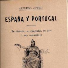 Libros antiguos: ESPAÑA Y PORTUGAL. SU HISTORIA.../ A. OPISSO. BCN : BASTINOS, 1906. 22X14CM. 168 P.. Lote 46798703