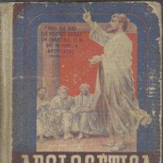 Libros antiguos: APOLOGETICA RELIGION DE 4º CURSO EMPIEZA EN LAPAGINA 5 CON LA 1ª LECCION DE LUIS VIVES. Lote 46822213