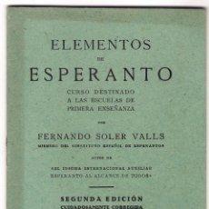 Libros antiguos: ELEMENTOS DE ESPERANTO, SEGUNDA EDICION 1933. Lote 46904711